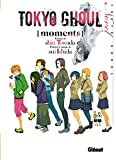 Tokyo Ghoul Roman - Tome 01: Moments