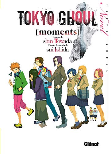 Tokyo Ghoul Roman - Tome 01: Moments par Sui Ishida