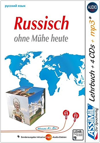 ASSiMiL Russisch ohne Mühe heute: Audio-Plus-Sprachkurs für Deutschsprechende - Lehrbuch + 4 Audio-CDs + 1 mp3-CD