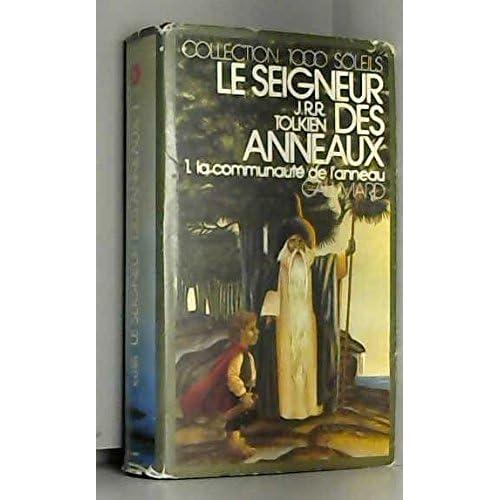 Le Seigneur des Anneaux I, La Communauté de l'Anneau - Tolkien - Relié 1980