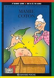 """Afficher """"Mamie Coton"""""""