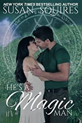 He's A Magic Man: A Children of Merlin Novel by Susan Squires (2012-09-12)