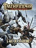 Blackbook Éditions - Pathfinder JDR - l'Art de la Guerre