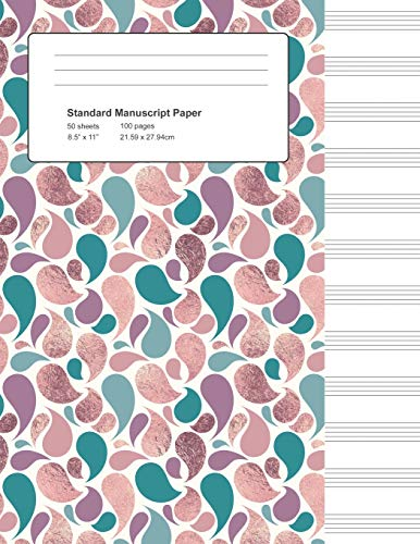 Standard Manuscript Paper: Rose and Teal Foil Teardrops Blank Sheet Music (Notebook for Musicians, Band 6) -