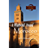 A Whirlwind Around Morocco: A Light-Hearted Moroccan Travel Adventure