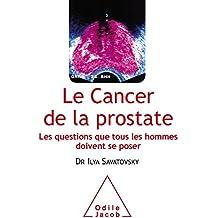 Le Cancer de la prostate: Les questions que tous les hommes doivent se poser