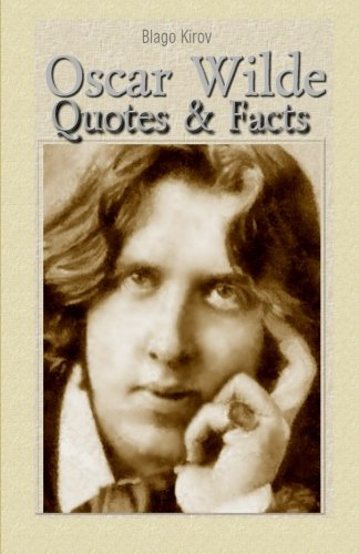 Oscar Wilde: Quotes & Facts