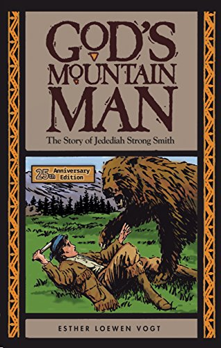 God's Mountain Man: The Story of Jedediah Strong Smith (English Edition) (Strong Jedediah Smith)