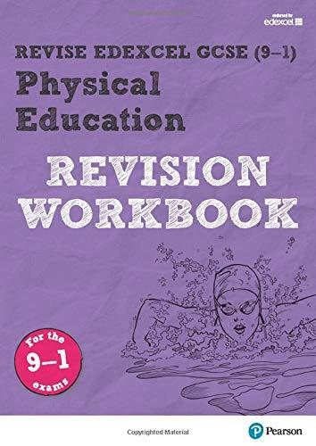 Revise Edexcel GCSE (9-1) Physical Education Revision Workbook: for the 9-1 exams (Revise Edexcel GCSE Physical Education 16)