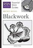Blackwork (Essential Stitch Guides) by Becky Hogg (2011-01-11)