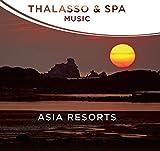 Thalasso & Spa Music-Asia Resorts