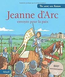 Jeanne d'Arc : Envoyée pour la paix