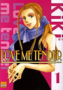 Love me tender Edition simple Tome 1
