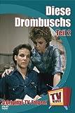 TV Kult - Diese Drombuschs - Teil 2