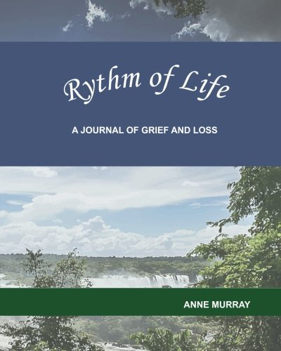 ab1c5532b0e Rythm of Life  A Journal of Grief and Loss - Buy Online in Oman ...