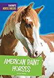 Best American Science y naturalezas - American Paint Horses (Favorite Horse Breeds) Review