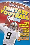 2010 NFL.com Fantasy Football Guide by James Buckley Jr. (2010-09-01)