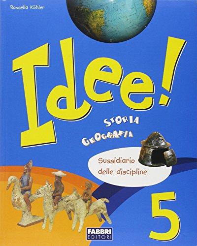 Idee! Discipline. Per la 5 classe elementare