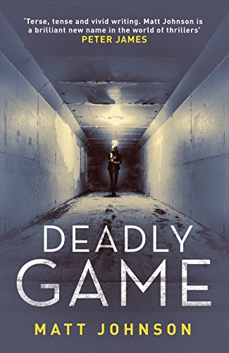 Deadly Game (Robert Finlay Book 2) by [Johnson, Matt]