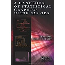 A Handbook of Statistical Graphics Using SAS ODS by Geoff Der (2014-08-15)