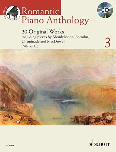 Romantic Piano Anthology: 20 Originalwerke. Vol. 3. Klavier. Ausgabe mit CD. (Schott Anthology...