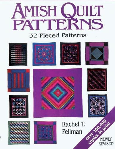 Quilt Amish (Amish Quilt Patterns: 32 Pieced Patterns)