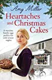 Heartaches and Christmas Cakes: A wartime family saga perfect for cold winter nights: Volume 1 (Wartime Bakery)