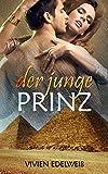 Der junge Prinz: Erotische Liebesgeschichte