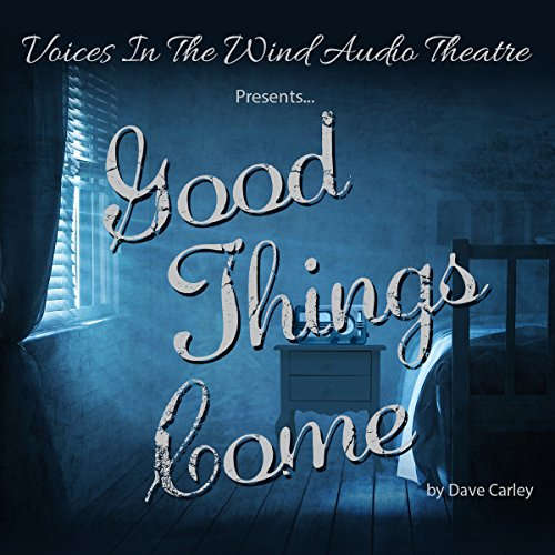 Good Things Come  Audiolibri