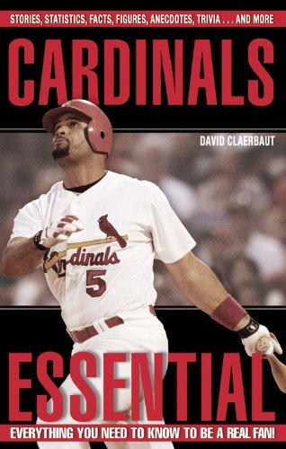 cardinals-essential-everything-you-need-to-know-to-be-a-real-fan-by-david-claerbaut-2006-04-01