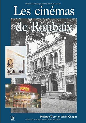 Cinémas de Roubaix (Les)