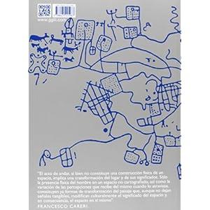 Walkscapes. El Andar Como Práctica Estética - 2ª Edición