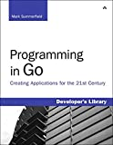 Image de Programming in Go: Creating Applications for the 21st Century
