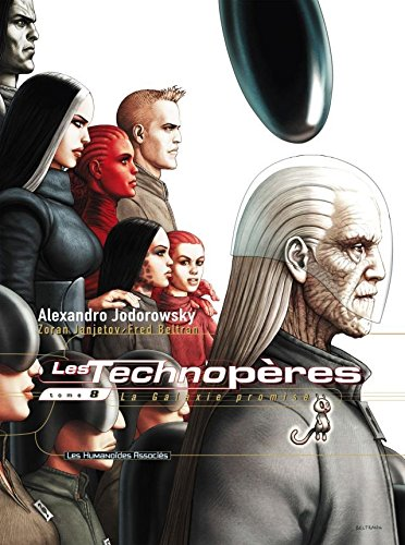 Les Technopères Vol. 8: La Galaxie promise