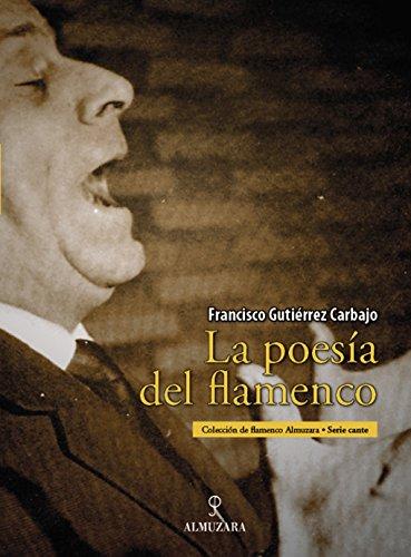 La poesía del flamenco por Francisco Gutíerrez Carbajo
