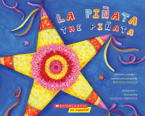 La Piñata / The Pinata (Bilingual): (bilingual) por Rita Rosa Ruesga