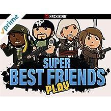 Super Best Friends Play [OV]