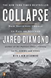 Collapse: How Societies Choose to Fail or Succeed: Revised Edition