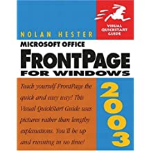 Microsoft Office FrontPage 2003 for Windows: Visual QuickStart Guide (Visual QuickStart Guides)