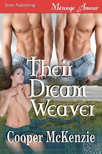 Their Dream Weaver Trilogy (Siren Publishing Menage Amour) Cover Image