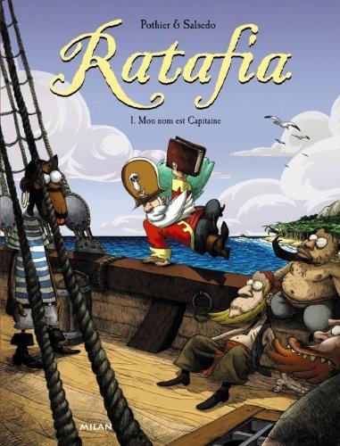 Ratafia (1) : Mon nom est Capitaine : Pothier et Salsedo