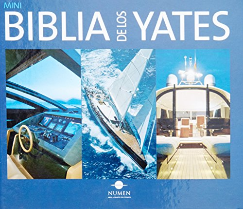Mini biblia de los yates / Mini Bible Yacht por Not Available