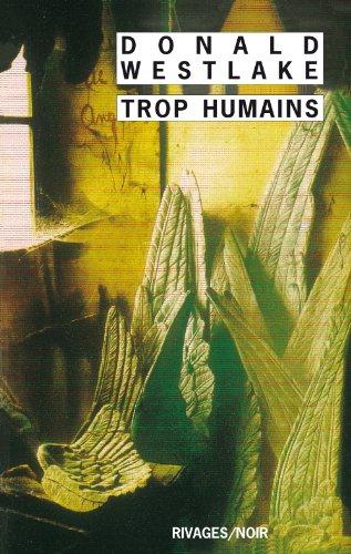 Trop humains par Donald Westlake