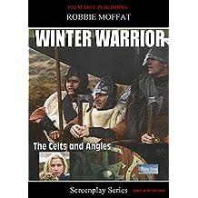 Winter Warrior (Screenplay Series)