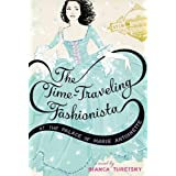 The Time-Traveling Fashionista at the Palace of Marie Antoinette by Turetsky, Bianca (2013) Paperback