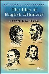 The Idea of English Ethnicity (Wiley-Blackwell Manifestos)