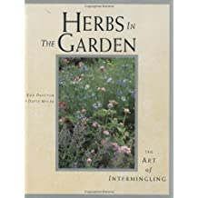 Herbs in the Garden: The Art of Intermingling