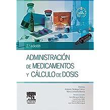 Administración de medicamentos y cálculo de dosis + StudentConsult en español