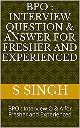 enter your mobile number or email address below and well send you a link to download the free kindle app then you can start reading kindle books on your - Bpo Interview Questions And Answers