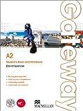 Gateway. Livello A2 - Student's Book and Workbook (Carta, ME book e CDI) + MPO. Per le Scuole superiori: 1